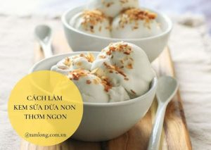 cách làm kem sữa dừa non
