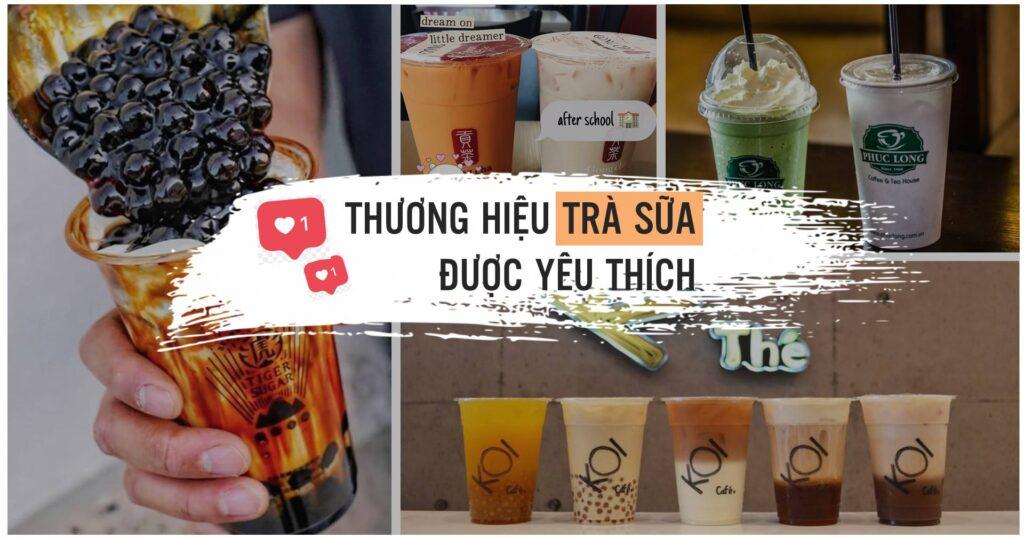 Các thương hiệu trà sữa nổi tiếng ở Việt Nam