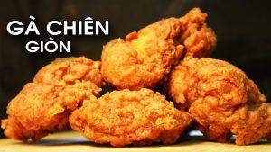 Cách làm gà rán KFC chiên xù tại nhà ngon đơn giản nhất
