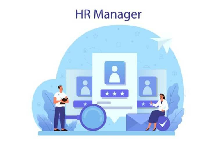 Khái niệm và công việc của Hr manager là gì